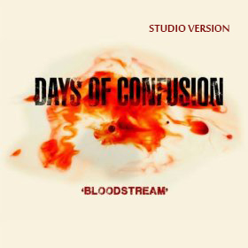 Days of Confusion Bloodstream SV Cover