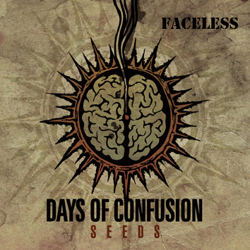 Days of Confusion Seeds Faceless Cover